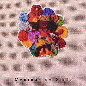 CD Tá Caindo Fulo - Meninas de Sinhá